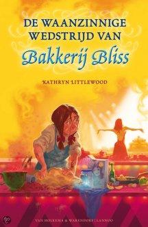 Omslag: De waanzinnige wedstrijd van Bakkerij Bliss